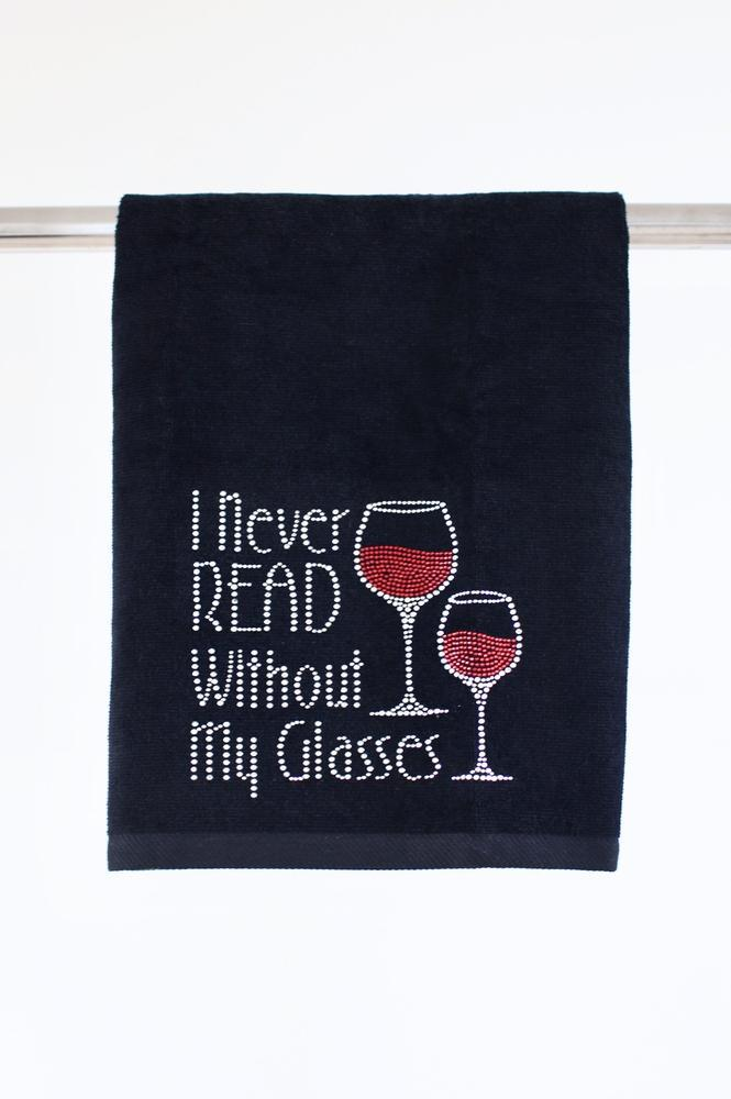 I Never Read Without my Glasses Towel - Glitz & Ears