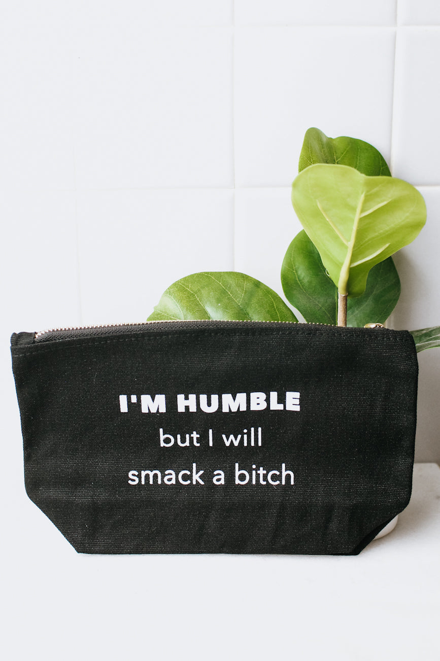 I'm Humble Makeup Bag