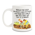 Behold! Field of fucks! ceramic mug