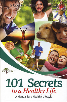 101 Secrets to a healthy life