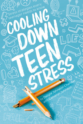 Cooling Down Teen Stress (3rd Ed)