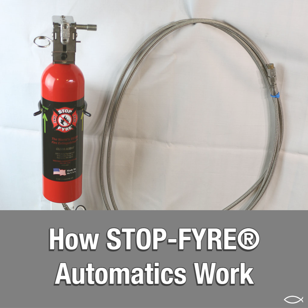 How STOP-FYRE® Automatics work
