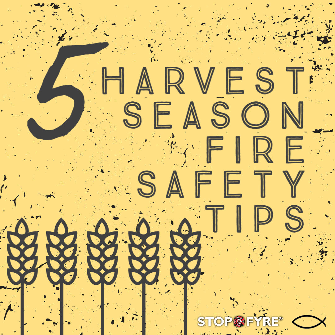 5 Harvest Season Fire Prevention Tips