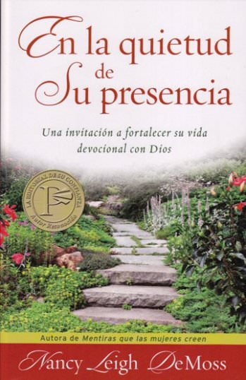 En la quietud de su presencia  | Nancy Leigh DeMoss | Editorial  Portavoz