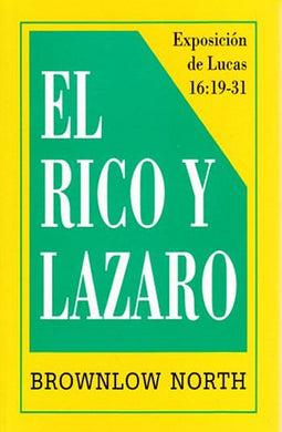 El rico y lázaro | Brownlow North | Estandarte de la Verdad
