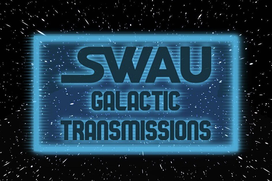 Announcing SWAU Galactic Transmissions!