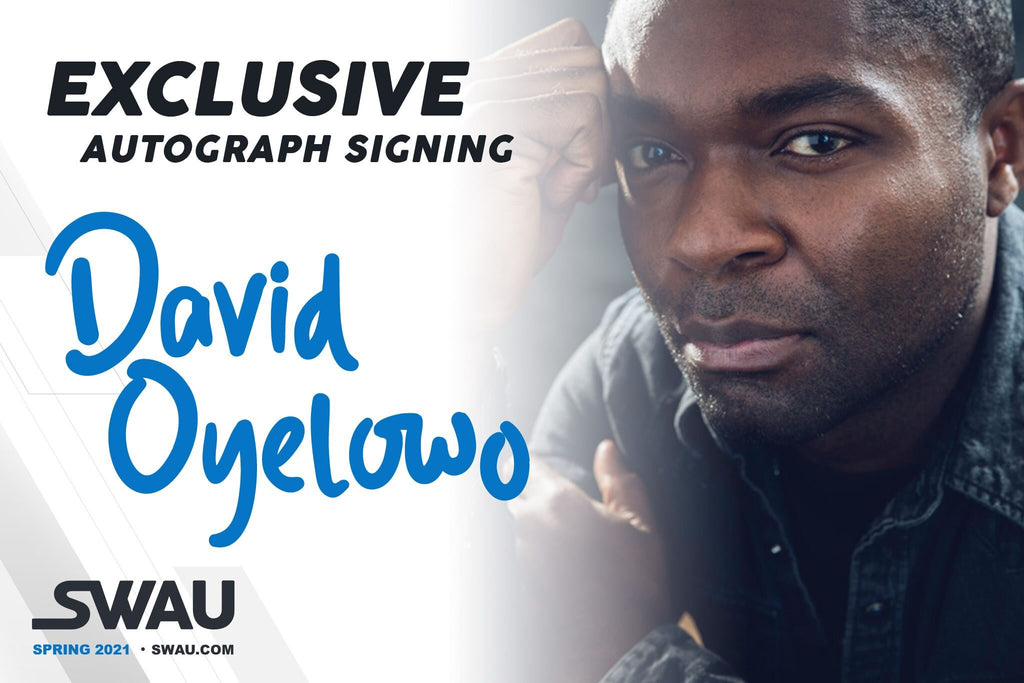 David Oyelowo to Sign for SWAU!