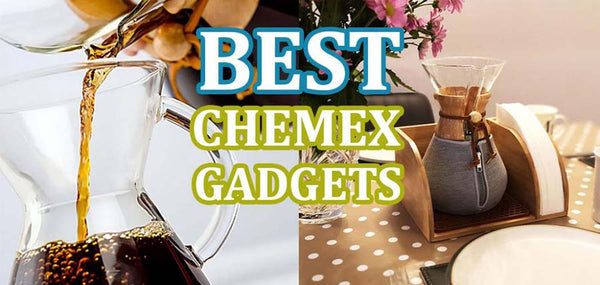 Best Chemex Accessories - Filters, lids, kettles, Stands Compared