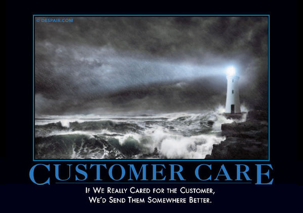 Customer Care Despair Inc