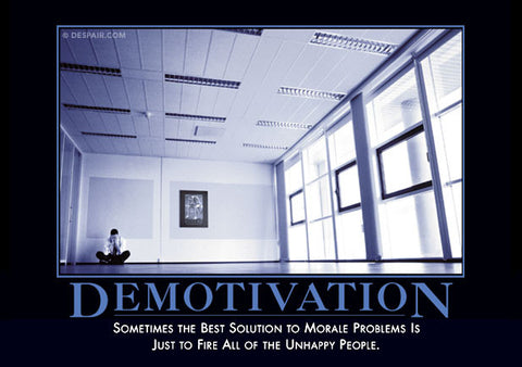 Demotivators® - The World's Best Demotivational Posters - Despair ...