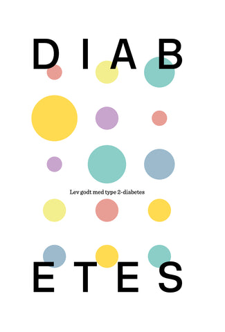 Diabetes – Lev godt med type 2-diabetes – E-bog