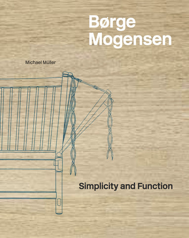 Børge Mogensen - Simplicity and Function