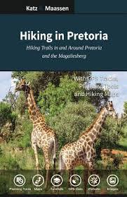 Hiking in Pretoria: Hiking Trails in and Around Pretoria and the Magaliesberg - Hikersparadisesa