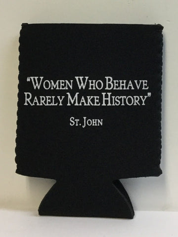 Women Who Behave Rarely Make History Coolie