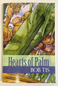 Hearts of Palm by Bob Tis