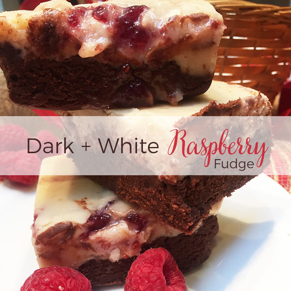 Dark and White Chocolate Raspberry Fudge
