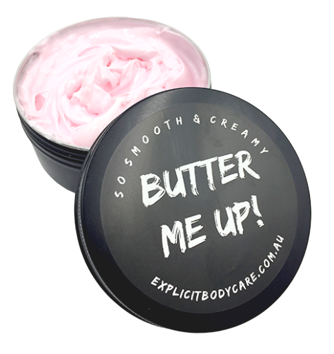 Butter Me Up, Natural Body Butter, Explicit Body Care