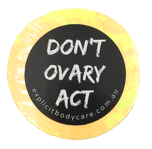 Don't Ovary Act, Natural Bath Bombs, Explicit Body Care
