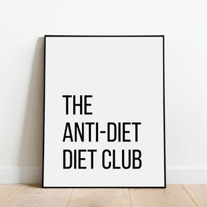 The Anti-Diet Diet Club Kitchen Print: Modern Art Prints by Culver and Cambridge