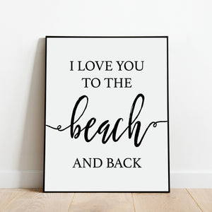 I Love You to the Beach and Back Print: Modern Art Prints by Culver and Cambridge