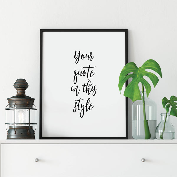 Custom Quote Print: Modern Art Prints by Culver and Cambridge