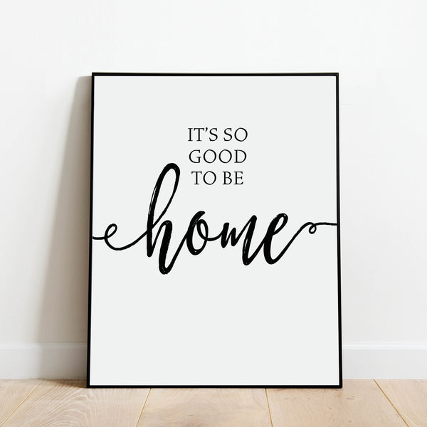 It's Good to be Home Print: Modern Art Prints by Culver and Cambridge