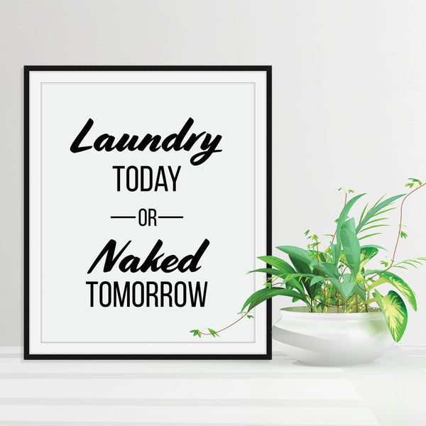 Laundry Today or Naked Tomorrow Print: Modern Art Prints by Culver and Cambridge