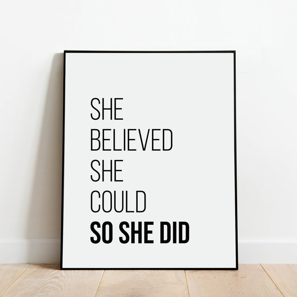 She Believed She Could So She Did Print: Modern Art Prints by Culver and Cambridge
