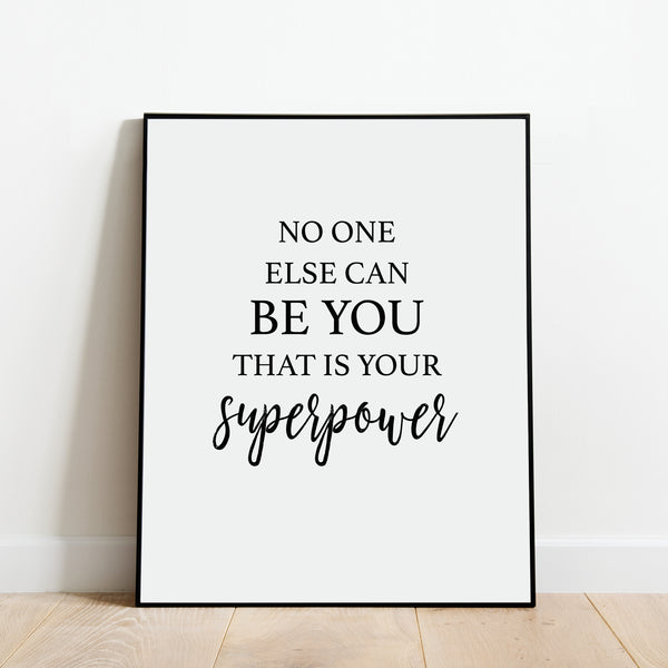 No One Else Can Be You Superpower Print: Modern Art Prints by Culver and Cambridge