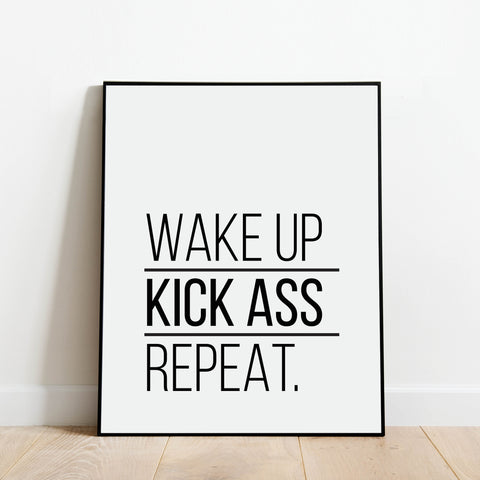 Wake Up Kick Ass Repeat Print: Modern Art Prints by Culver and Cambridge