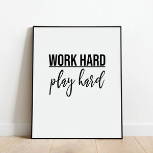 Work Hard Play Hard Print: Modern Art Prints by Culver and Cambridge