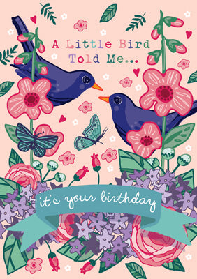 57AS44 - A Little Bird told Me... Birthday Card
