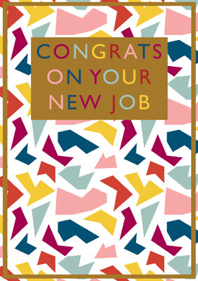 57BBS05 - Congrats on your New Job Greeting Card