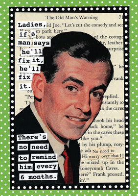 57CH34 - If a Man says He'll Fix It Greeting Card