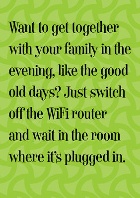 57PS21 - Switch off Wi-Fi Router Greeting Card
