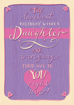 57SB27 - Loveliest Daughter Birthday Card