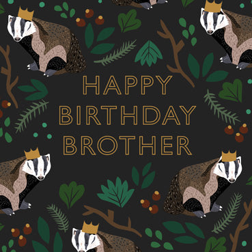 HDS101 - Happy Birthday Brother (Crowned Badger) Birthday Card