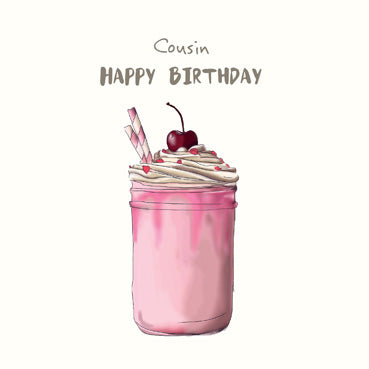 SP173 - Happy Birthday Cousin (Milkshake) Birthday Card