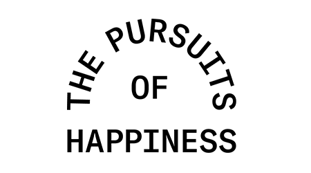 The Pursuits of Happiness