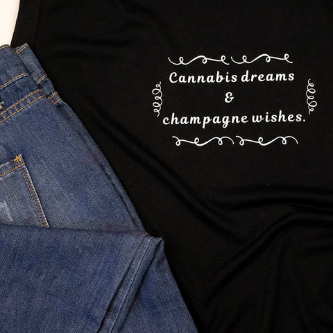 Cannabis dreams and champagne wishes