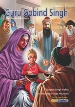 Load image into Gallery viewer, Guru Gobind Singh - The Tenth Sikh Guru, Volume 1 (English Graphic Novel)