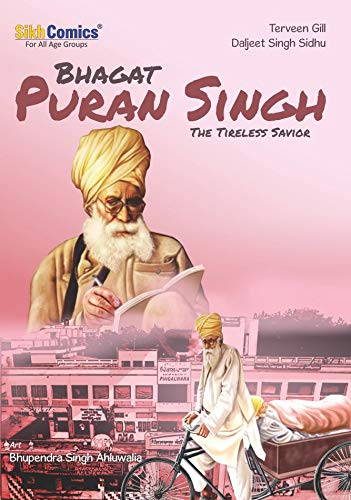 Bhagat Puran Singh - The Tireless Savior (English Graphic Novel)