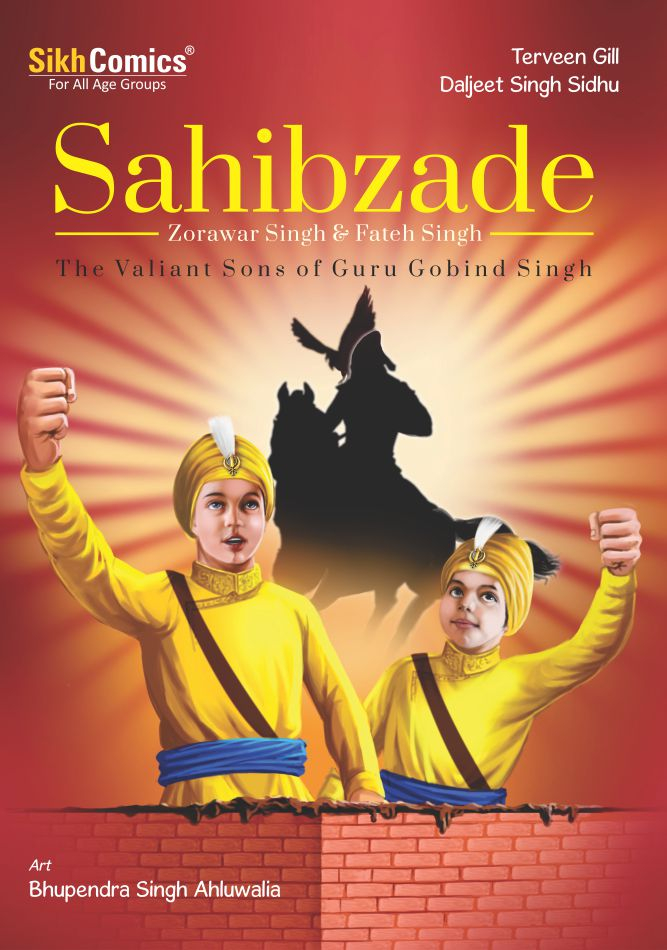 Sahibzade Zorawar Singh & Fateh Singh - The Valiant Sons of Guru Gobind Singh (English Graphic Novel)