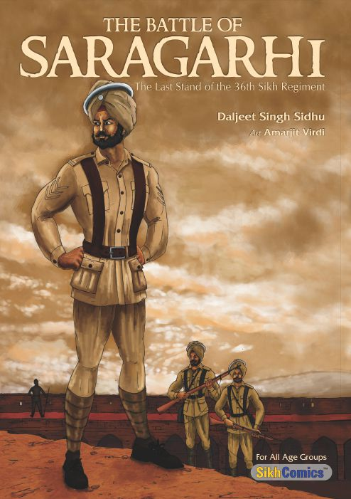 The Battle of Saragarhi, The Last Stand of the 36th Sikh Regiment (English Graphic Novel)