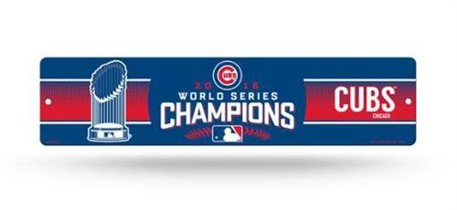 Chicago Cubs World Series Plastic Street Sign