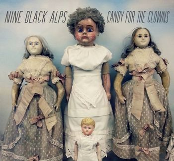 Nine Black Alps - Candy For The Clowns - LP