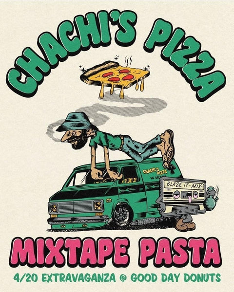 4/20 Pop Up with Chachi's Pizza at Good Day Donuts!