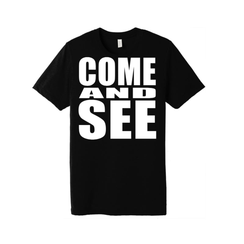 """Come And See"" Chosen T-Shirt (Limited Edition)"