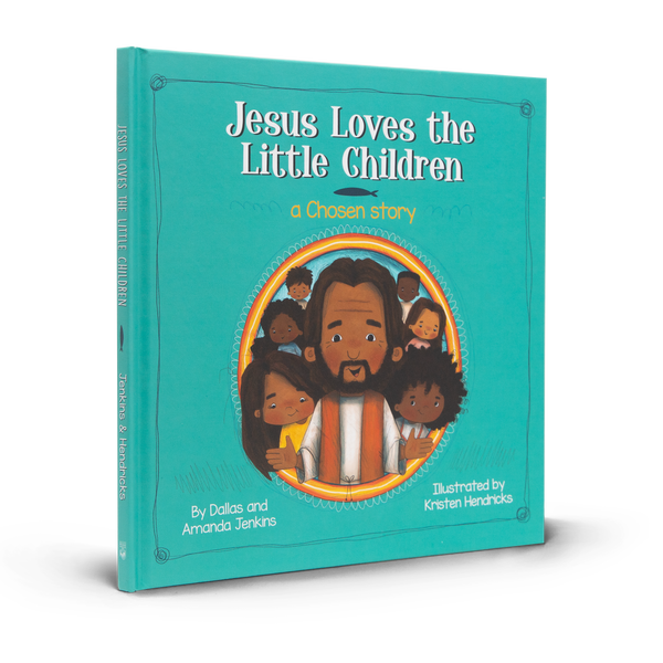 Jesus Loves The Little Children: A Chosen Story