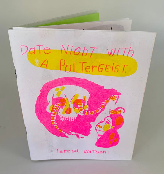 (Teresa Watson) Date Night With A Poltergeist zine